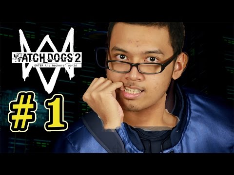 Watch Dogs 2 Gameplay Indonesia Part 1! - DIA PAKEK YOYO LOH!