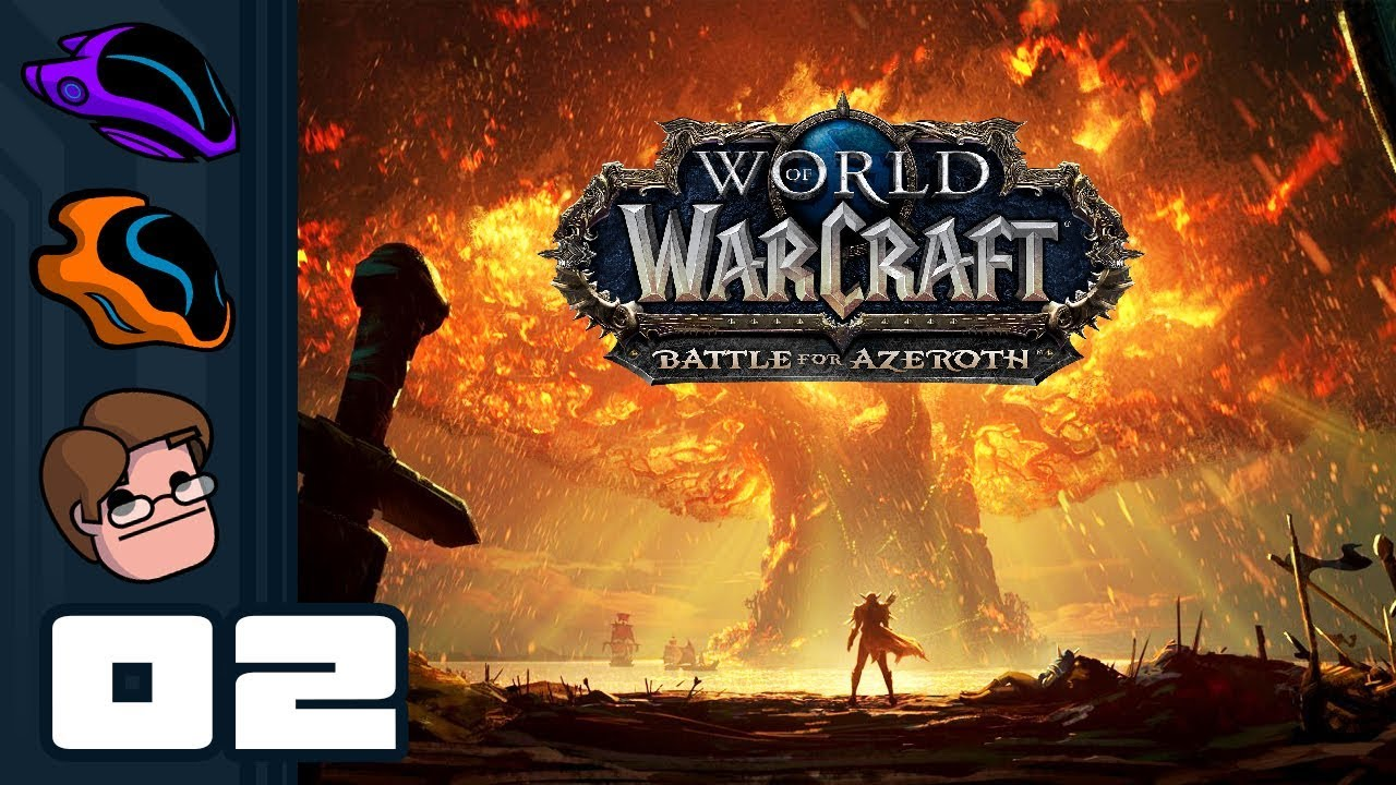 let s play world of warcraft battle for azeroth part 2 the