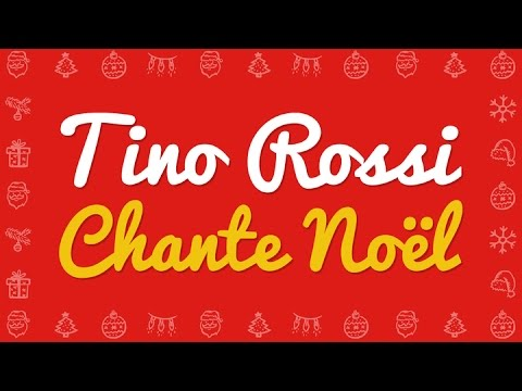 youtube chanson de noel Tino Rossi   Petit papa Noël, et tous ses chants de Noël (Ave  youtube chanson de noel