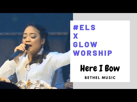 #elsNewYearsEveService - Here I Bow ( Bethel Music) By GLOW Worship