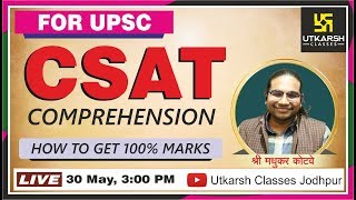 FOR UPSC || CSAT COMPREHENSION || BY MADHUKAR KOTVE