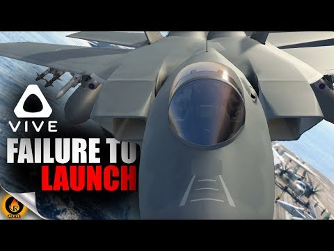 FAILURE TO LAUNCH - Jet-Fighter Fails in VTOL VR [HTC Vive]