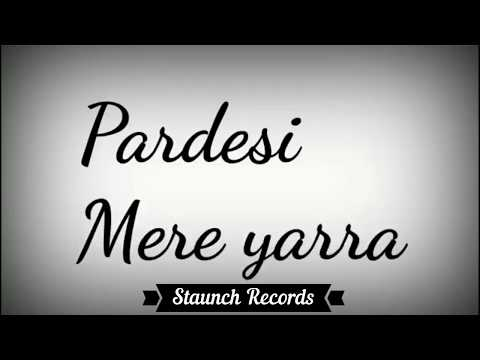 Pardesi Mere Yara (Lyrical Video) | Rahul Jain | Uplugged Cover Song | Aamir Khan | Karisma