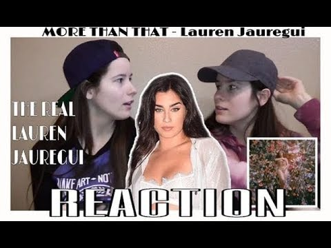 MORE THAN THAT- LAUREN JAUREGUI |REACTION|