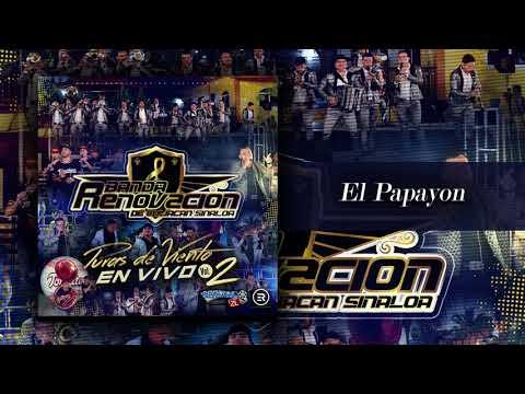 Banda Renovacion - El Papayon (En Vivo 2018)