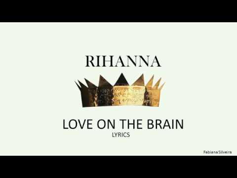 Rihanna - Love on The Brain (OFFICIAL)