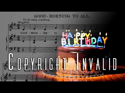 Happy Birthday Song Copyright Ruled Invalid - Royalty Free Review