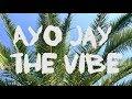 AYO JAY THE VIBE Choreography By Kseniya Maltseva mp3