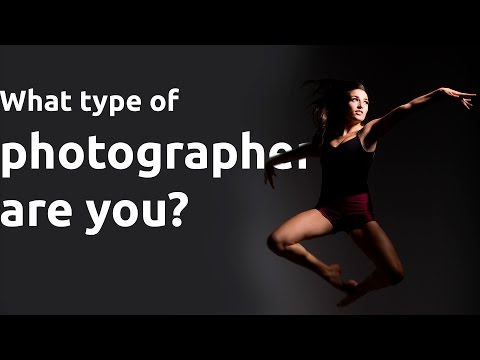 WHAT TYPE OF PHOTOGRAPHER ARE YOU? Should we be classified?