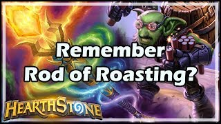 Remember Rod of Roasting? - Witchwood / Hearthstone