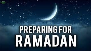 PREPARING FOR RAMADAN 2018