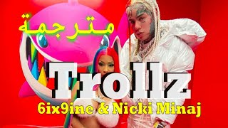 6ix9ine \u0026 Nicki Minaj - Trollz مترجمة