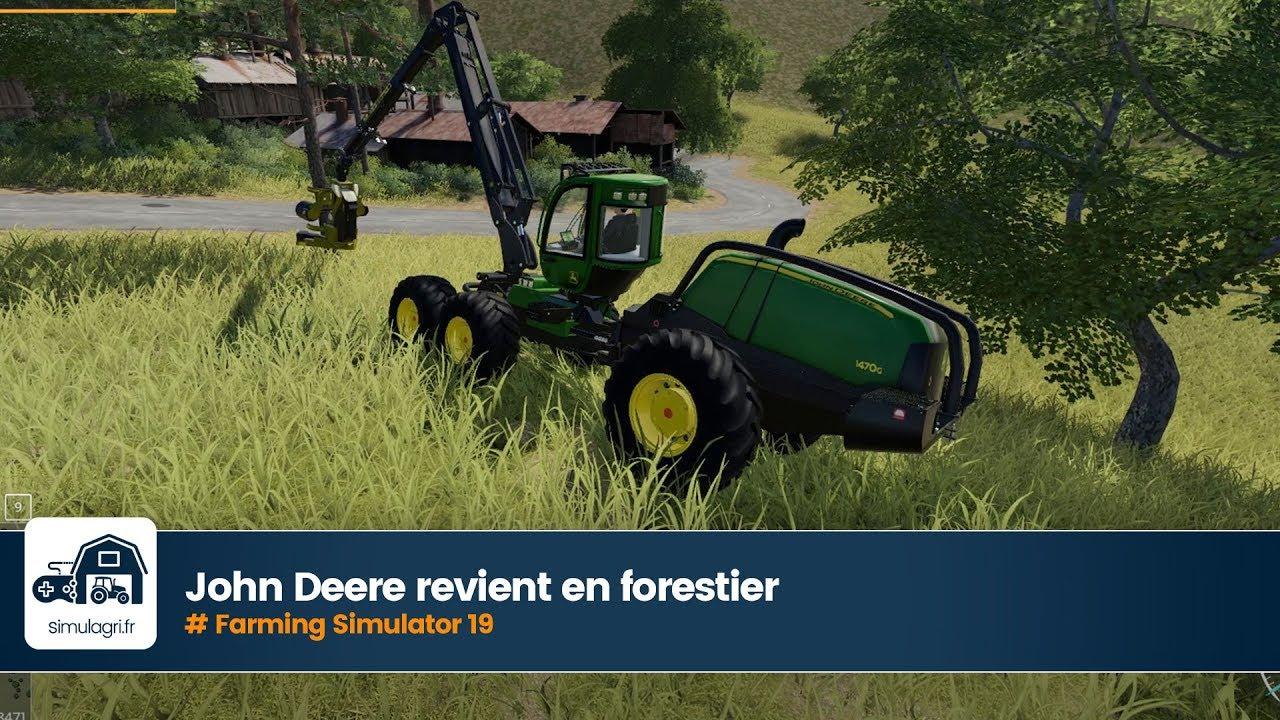 Deere forestier 19 revient Farming John Simulator en sur n8N0wmv