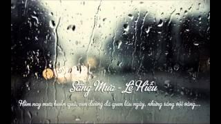 Le Hieu | Sáng mưa - Lê Hiếu (Sang mua - Le Hieu)