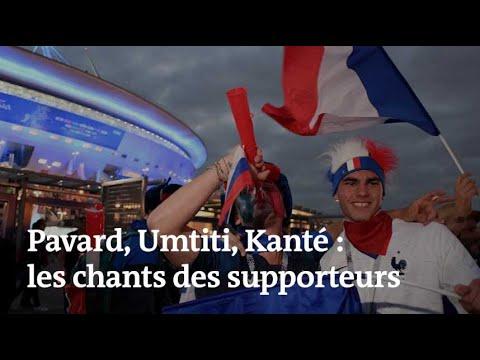 Pavard, Umtiti, Kanté : les chansons des fans des Bleus