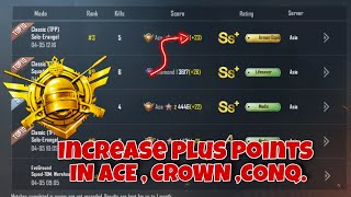 How to increase plus points in crown and ace tier Solo Push Season 12 in pubg mobile
