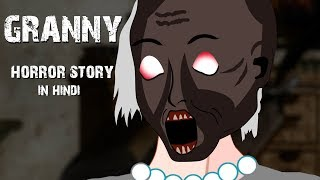 Granny | Horror story Animated | Hindi Kahaniya by TAF