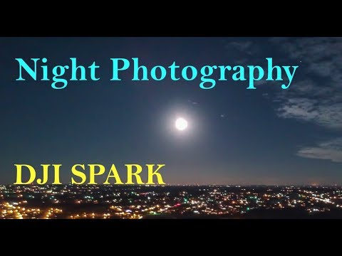 DJI Spark - Drone Night Flight Photography