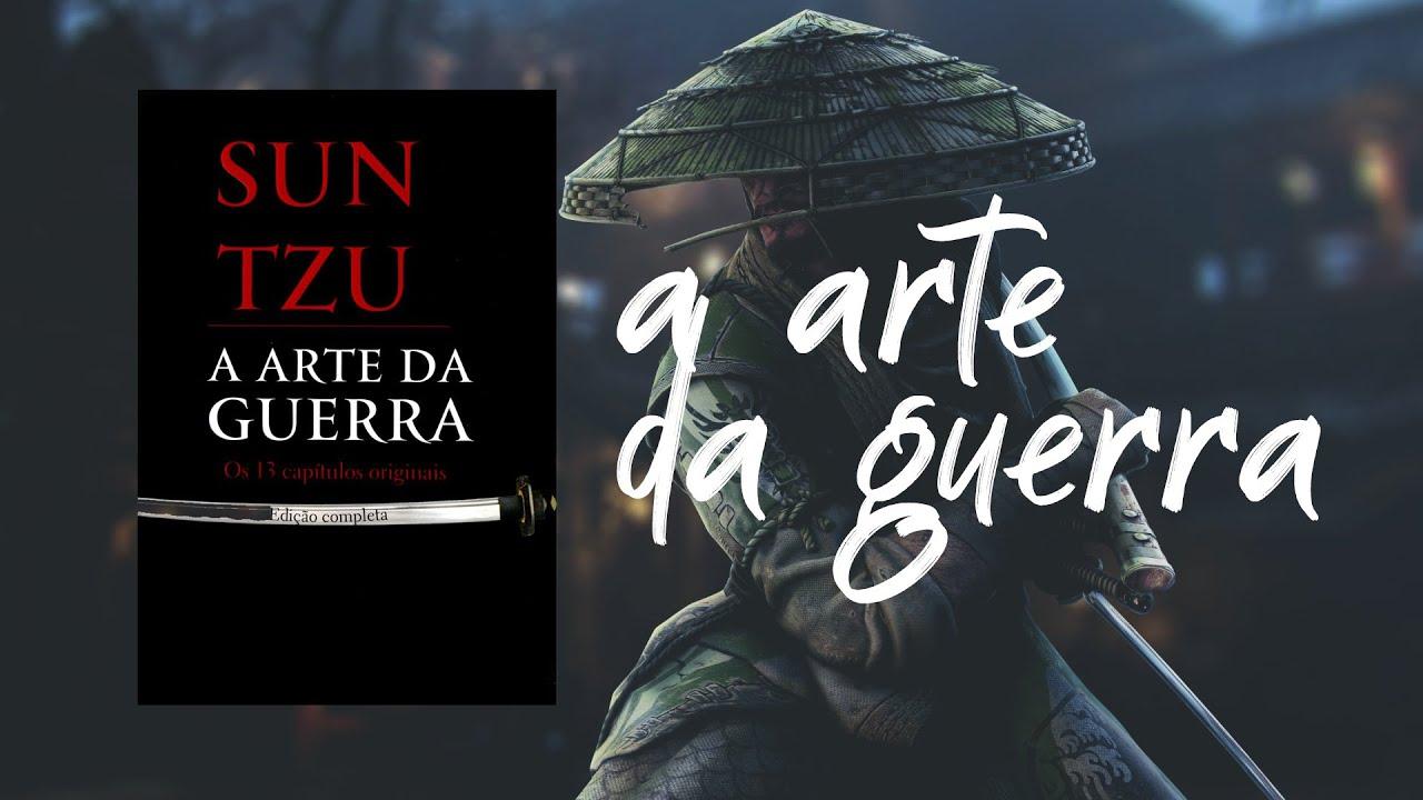 7 Ensinamentos De A Arte Da Guerra Sun Tzu Youtube