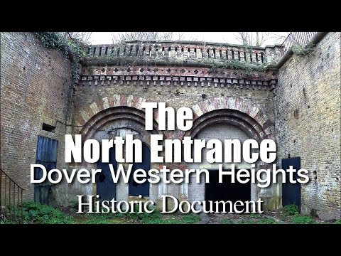 The North Entrance, Western Heights Dover (Historic Document)