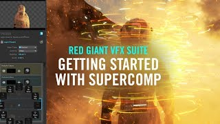Getting Started with Supercomp   Red Giant VFX Suite