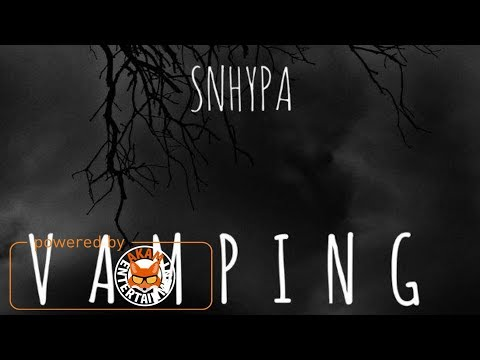 Snhypa - Vamping - March 2018