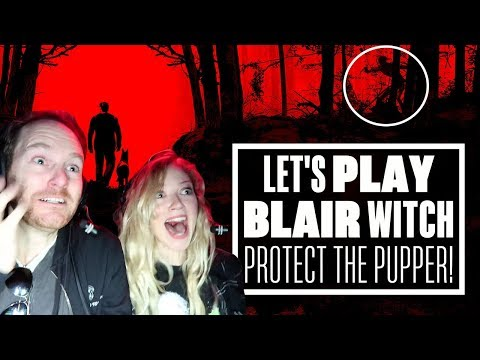 30 Minutes of Blair Witch Gameplay - ALWAYS PROTECT THE PUPPER! (Let's Play Blair Witch game)