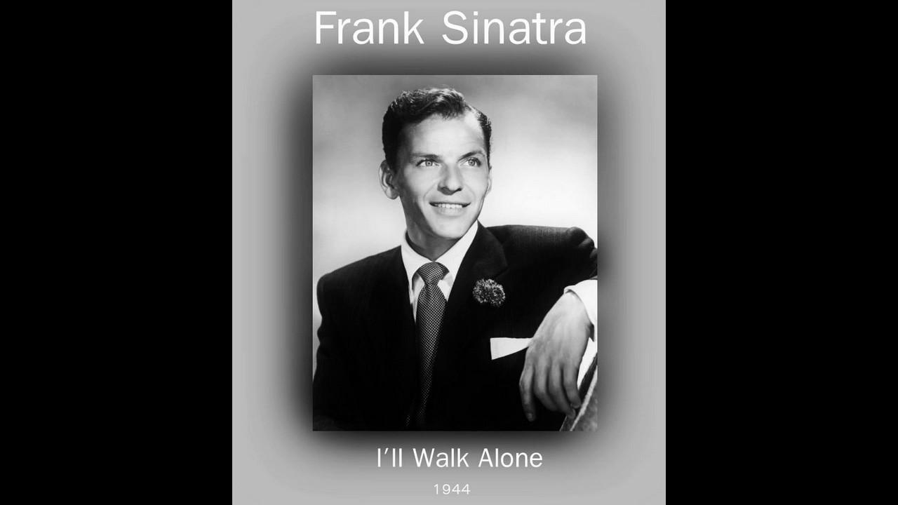 Download Frank Sinatra - I'll Walk Alone