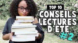TOP 10 CONSEILS LECTURE pour l'été ! ⎮ #2 ☀️📚