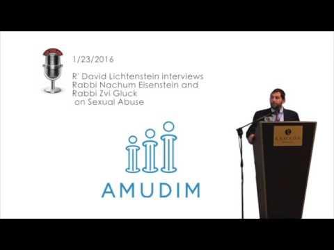 Rabbi Nachum Eisenstein and Rabbi Zvi Gluck on Sexual Abuse Hosted by David Lichtenstein
