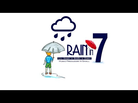 LIL SHADY - RAIN IN 7 (BOODI x ZENKY x N'SMALL) (MV #RI7)