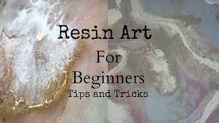 Top tips and tricks to create resin art for beginners