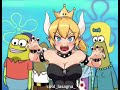 Bowsette and squidward