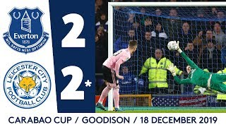 PENALTY DRAMA AT GOODISON | EVERTON 2-2* LEICESTER CITY: CARABAO CUP HIGHLIGHTS