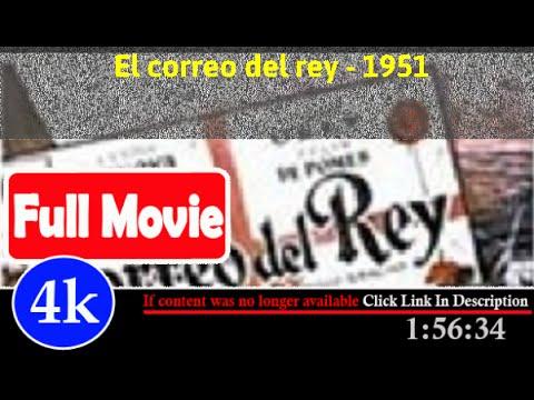 [ *FuII* ]- Correo del rey (1951)