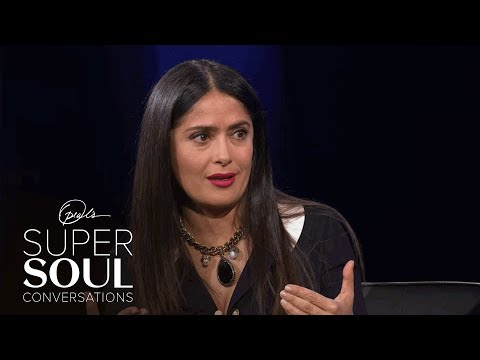 Salma Hayek Pinault on Women's Empowerment: Our Time to Shine | SuperSoul Conversations | OWN