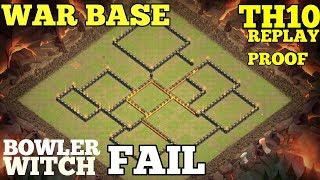 Clash of clans ll New War Base TH 10 ll Anti 3 star llBoowler witch max fail ll replay proof