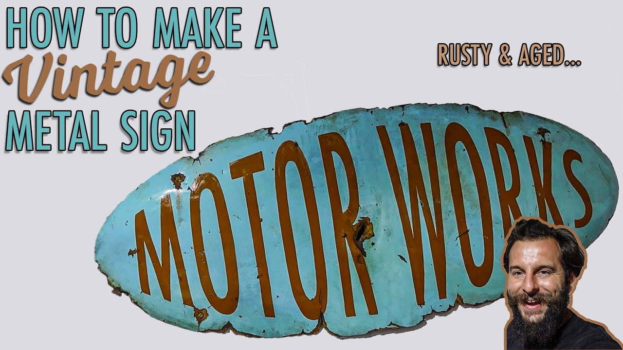 How To Make A Vintage Metal Sign | Rusty & Aged Effects...