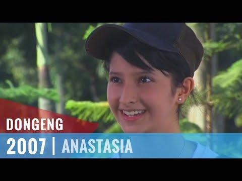Dongeng - Episode 12   Anastasia