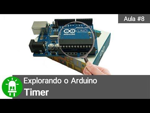 Explorando O Arduino - Aula 8 - Timer