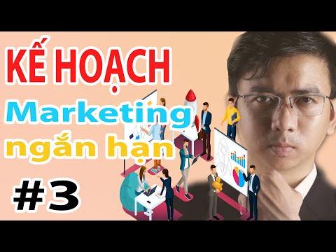 Lập Kế Hoạch Marketing Ngắn Hạn | Khoá Học Digital Marketing Online miễn phí phần 3