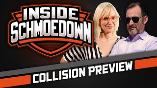 Collision Preview w/ Emma Fyffe: Inside Schmoedown with the Pit Boss