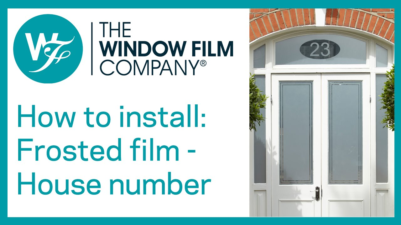Frosted Window Film With House Number Cut Out Youtube