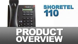 ShoreTel 110 Product Overview