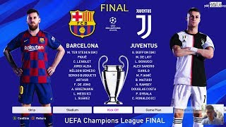 PES 2020 | Final UEFA Champions League - UCL | Barcelona vs Juventus