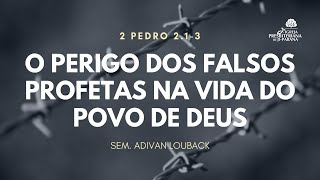 Escola Bíblica - 10/05/2020 - Os perigos dos falsos profetas na vida do povo de Deus