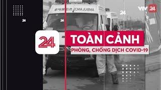 Toàn cảnh phòng chống dịch COVID-19 ngày 22/3|Việt Nam ghi nhận 99 người nhiễm | VTV24