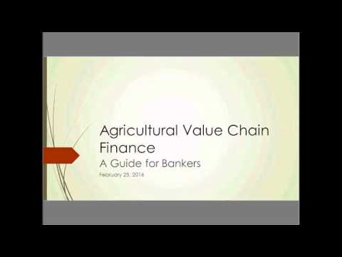 Webinar | Agricultural Value Chain Finance a Guide for Bankers