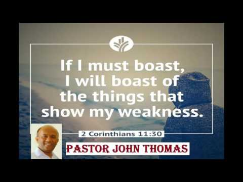 Boasting in Weakness - by Pastor John Thomas