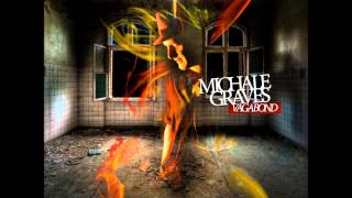 Michale Graves - Vagabond - All The Hallways